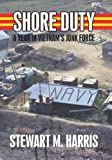 Shore Duty, Stewart M. Harris, 1440149461