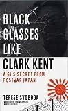 Black Glasses Like Clark Kent, Terese Svoboda, 1555974902