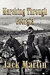 Marching Through Georgia: An Alphonso Clay Mystery of the Civil War by Jack Martin (2011-07-16) Paperback