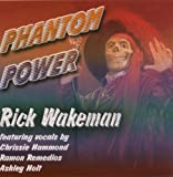 Phantom Power by Rick Wakeman (2001-07-10)