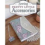 Design Originals Design Originals, Sewing Pretty Little Accessories