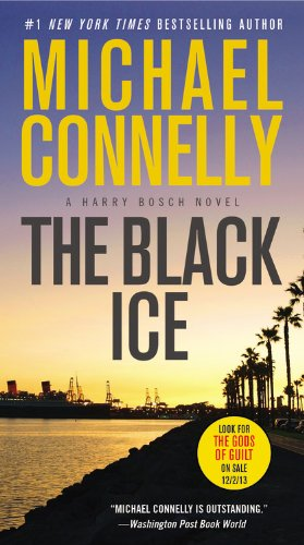 The Black Ice (Harry Bosch) [Connelly, Michael] (De Bolsillo)