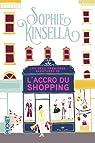 Confessions d'une accro du shopping - L'accro du shopping à Manhattan  par Kinsella