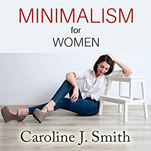 Minimalism for Women Hörbuch