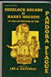Sherlock Holmes and Harry Houdini in the Adventure of the Pandora Plague, Lee A. Mathias, 0910937044