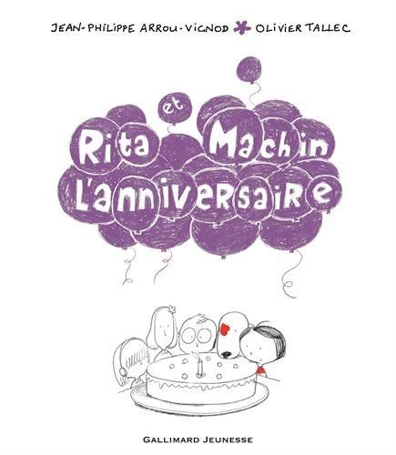 Rita et Machin L'anniversaire (French Edition)