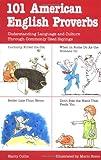 101 American English Proverbs (101... Language Series)