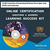 70-481 Essentials of Developing Windows Store Apps using HTML5 and JavaScript Online Certification Learning Success Kit