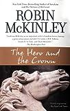"""The Hero and the Crown"" av Robin McKinley"