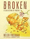 Broken, Helen Freeman, 1456776908