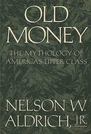 nelson aldrich old money - 5