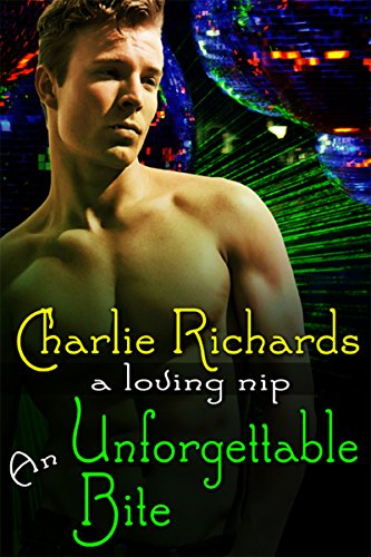 (An Unforgettable Bite (A Loving Nip Book 3))