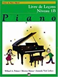 Alfred's Basic Piano Lesson Book, Level 1B, Willard A. Palmer and Morton Manus, 0739005405