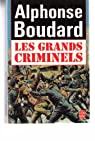 Les grands criminels par Boudard
