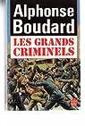 Les grands criminels par Boudard