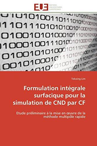 Formulation intégrale surfacique pour la simulation de cnd par cf