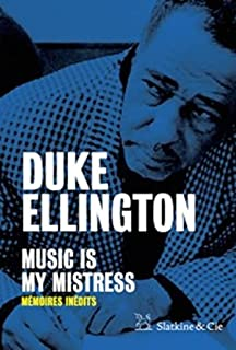 Music is my Mistress, Ellington, Duke