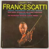 Francescatti - Sarasate: Zigeunerweisen; Saint-Saens: Havanaise; Saint-Saens: Introduction and Rondo Capriccioso; Chausson: Poeme / The Philadelphia Orchestra; Eugene Ormandy, Conductor