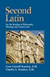 Second Latin: Preparation for the Reading of Philosophy, Theology and Canon Law