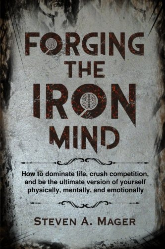 Forging the Iron Mind (Forging Iron)