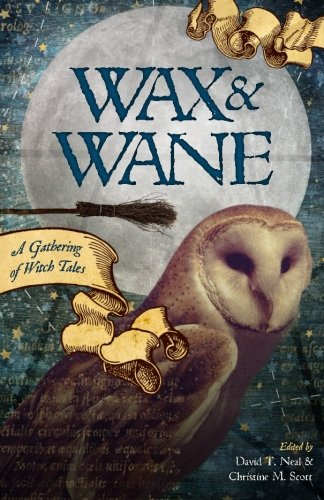 Books : Wax & Wane: A Gathering of Witch Tales