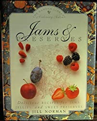 Jams and Preserves:  Delicious Recipes for Jams, Jellies, and Sweet Preserves (The Bantam Library of Culinary Arts)