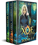 Xoe Meyers Trilogy: Books 1-3: Xoe, Accidental Ashes, and Broken Beasts (Xoe Meyers Young Adult Fantasy/Horror Series Book 0)