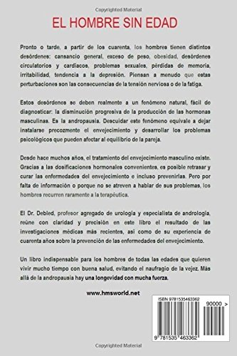 El hombre sin edad: Cómo curar y prevenir las enfermedades del envejecimiento (Spanish Edition): Georges Debled: 9781535463362: Amazon.com: Books