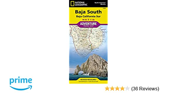 Baja South: Baja California Sur [Mexico] (National Geographic ...