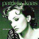 Patricia Kaas - Ceux qui n'ont rien
