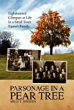 img - for Parsonage in a Pear Tree by Arlo T. Janssen (2009-01-29) book / textbook / text book