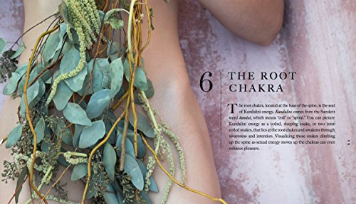 Crystal Healing and Sacred Pleasure: Awaken Your Sensual Energy Using Crystals and Healing Rituals, One Chakra at a Time