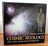 Cosmic Ecology, George A. Seielstad, 0520047532