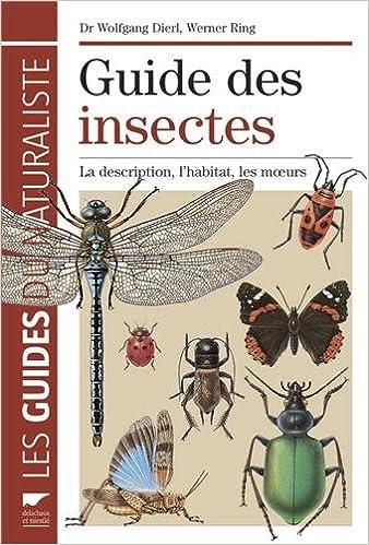Livre gratuits en ligne Guide des insectes : La description, l'habitat, les moeurs epub, pdf
