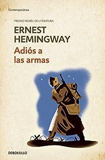 Adiós a las armas par Ernest Hemingway