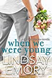When We Were Young: A The Last Plus One Novella (English Edition)