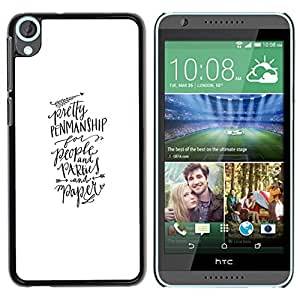 For HTC Desire 820 , S-type® Calligraphy Hand Written Text - Arte & diseño plástico duro Fundas Cover Cubre Hard Case Cover