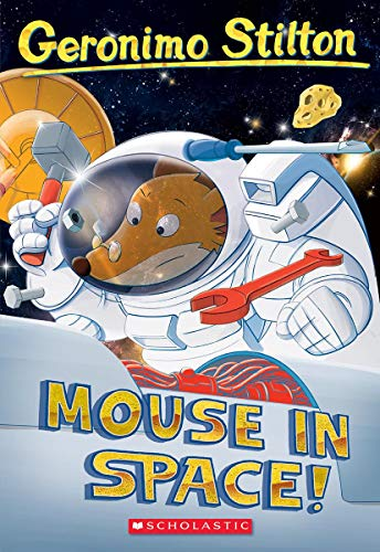 Mouse In Space! (Geronimo Stilton #52)