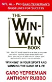 The Win-Win Book: Winning in Your Sport and Winning the Game of Life by Garo Yepremian (1997-12-03)
