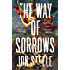 The Way of Sorrows: The Angelus Trilogy, Part 3