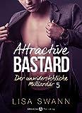 attractive bastard 5 der unwiderstehliche milliard?r german edition