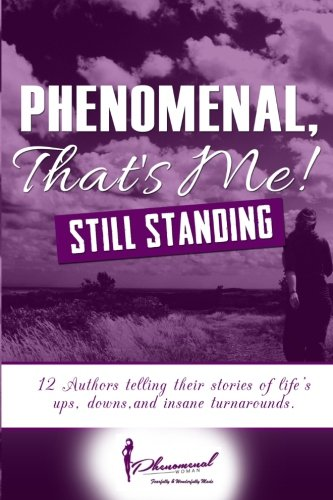 Phenomenal, That's Me!: (Still Standing)