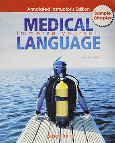 Medical Language Immerse Yourself (Annotated Instructor's Edition, Sample Chapter)