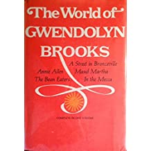 The World of Gwendolyn Brooks