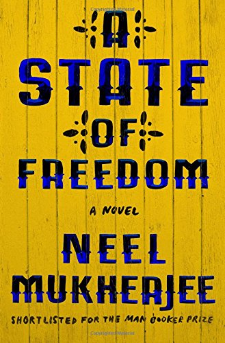 A State of Freedom: A Novel