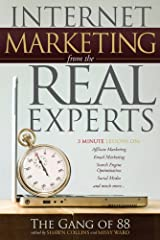 Internet Marketing from the Real Experts Kindle Edition