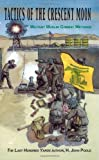 Book cover from Tactics of the Crescent Moon: Militant Muslim Combat Methods by H. John Poole