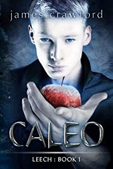 Caleo (Leech Book 1) by [crawford, james]