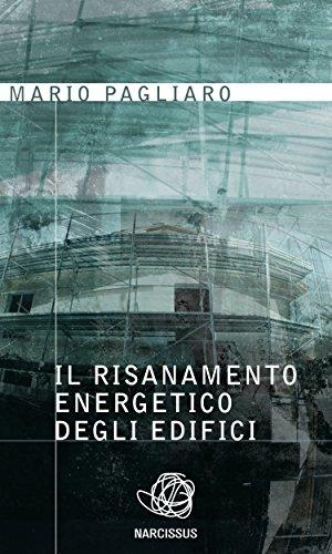 Il risanamento energetico degli edifici (Italian Edition)