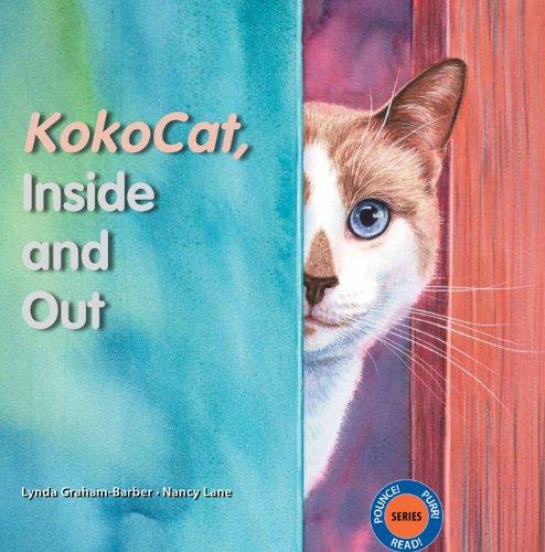 KokoCat, Inside and Out (Pounce! Purr! Read!)